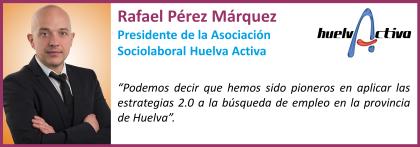 Rafael Pérez_Huelva Activa